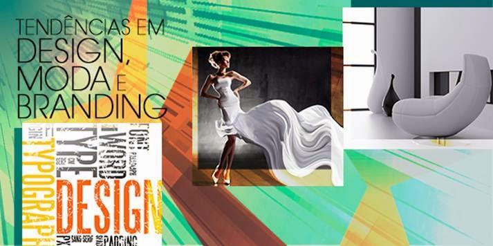 Tendências em Design, Moda e Branding
