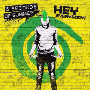 5-Seconds-of-Summer-Hey-Everybody-2015