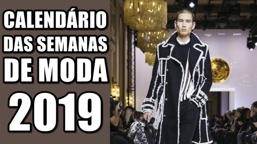 Confira o calendário das semanas de moda internacionais 2019